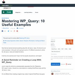 Mastering WP_Query: 10 Useful Examples