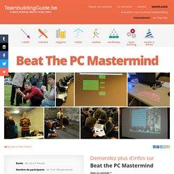 Beat the PC Mastermind - acTeam - Les meilleures idées et activités de Team Building