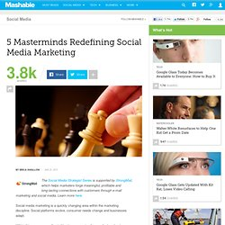 5 Masterminds Redefining Social Media Marketing
