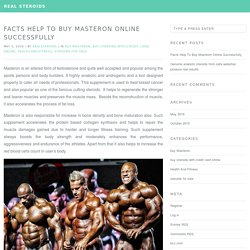 Facts Help To Buy Masteron Online Successfully
