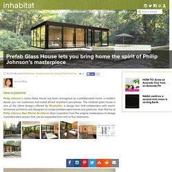 Prefab Glass House lets you bring home the spirit of Philip Johnson's masterpiece