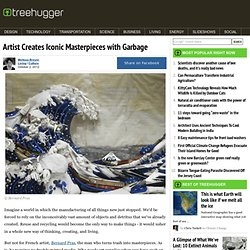 Artist Creates Iconic Masterpieces with Garbage