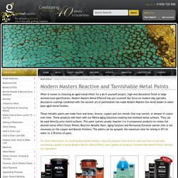 Modern Masters Reactive and Tarnishable Metal Paints