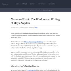 Masters of Habit: The Wisdom and Writing of Maya Angelou
