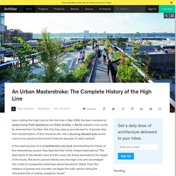 An Urban Masterstroke: The Complete History of the High Line