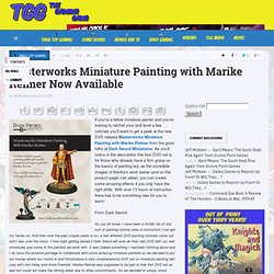 Masterworks Miniature Painting with Marike Reimer Now Available
