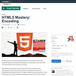 HTML5 Mastery: Encoding - Envato Tuts+ Code Tutorial