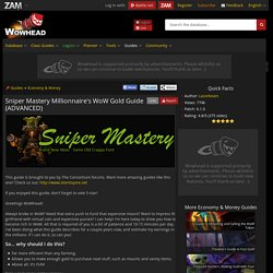Sniper Mastery Millionnaire's WoW Gold Guide (ADVANCED) - Guides