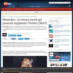 Mastodon : le réseau social qui pourrait supplanter Twitter [MAJ] - ZDNet