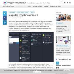 Mastodon : Twitter en mieux ?