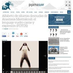 Alfabeto de siluetas desnudas de Anastasia Mastrakouli: el lenguaje vuelto carne y expresión (FOTOS)