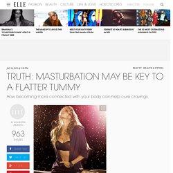 Masturbation May Be Key to a Flatter Tummy