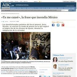 Matanza De Estudiantes En Iguala - «Ya me cansé», la frase que incendia México