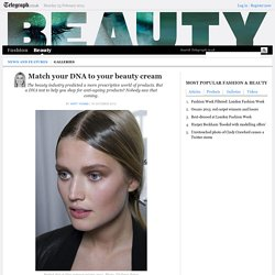 Match your DNA to your beauty cream