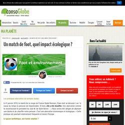 Un match de foot, quel impact écologique ? - Page 2 sur 4