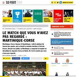 Le match que vous n'avez pas regardé : Martinique-Corse