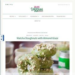 Matcha Doughnuts with Almond Glaze By OhMyVeggies.com