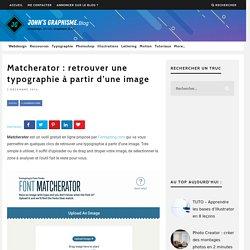 Matcherator : retrouver une typographie à partir d'une image