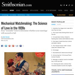 Mechanical Matchmaking: The Science of Love in the 1920s