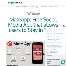 MateApp: Free Social Media App that allows users to Stay in Touch - EngineerBabu