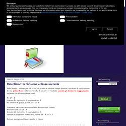 didattica matematica scuola primaria: Calcoliamo: la divisione - classe seconda