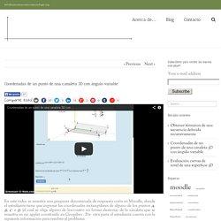 Matemática con Tecnología – Coordenadas de un punto de una canaleta 3D con ángulo variable
