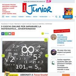 5 giochi online per imparare la matematica... divertendosi!