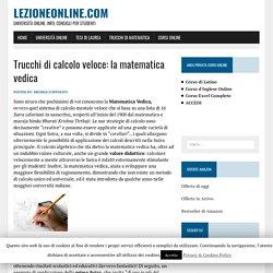 Trucchi di calcolo veloce: la matematica vedica – LezioneOnline.com