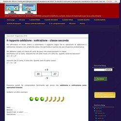 didattica matematica scuola primaria: Il rapporto addizione - sottrazione - classe seconda
