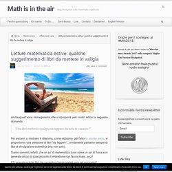 Letture matematica estive: qualche suggerimento di libri da mettere in valigia