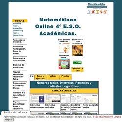 Matematicas Online 4º ESO Académicas. Números rerales, potencias, raíces.