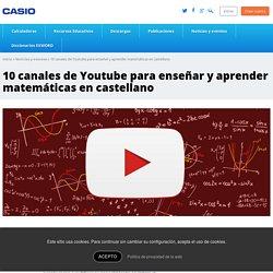10 canales de Youtube para enseñar y aprender matemáticas en castellano