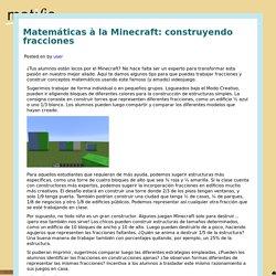 Matemáticas à la Minecraft: construyendo fracciones – Cientos de actividades matemáticas online para niños de 5 a 11 años