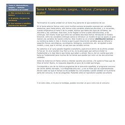 Tema 4. Matemáticas, juegos,... fortuna: ¡Campana y se acabó!