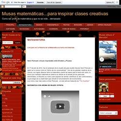 Musas matemáticas...para inspirar clases creativas: MATE&HISTORIA