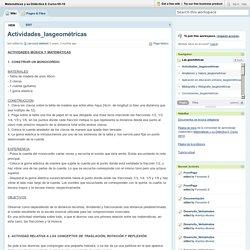 Matemáticas y su Didáctica II. Curso 09-10 / Actividades_lasgeométricas