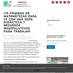 175 PÁGINAS DE MATEMÁTICAS PARA 4º CON UNA GUÍA DIDÁCTICA Y RECURSOS MANIPULATIVOS PARA TRABAJAR