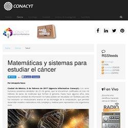 Matemáticas y sistemas para estudiar el cáncer