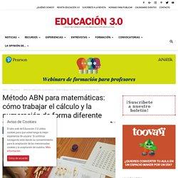 Método ABN para matemáticas: cómo trabajar el cálculo y la numeración de forma diferente