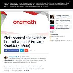 App per risolvere equazioni, sistemi e calcoli matematici: OneMath