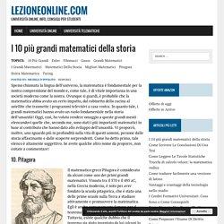 I 10 più grandi matematici della storia - LezioneOnline.com