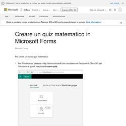Creare un quiz matematico in Microsoft Forms - Supporto di Office