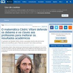O matemático Cédric Villani defende os deberes e ve claves aos profesores