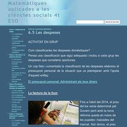 6.5 Les despeses - Matemàtiques aplicades a les ciències socials 4t ESO