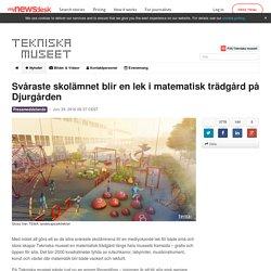 Svåraste skolämnet blir en lek i matematisk trädgård på Djurgården - Tekniska museet