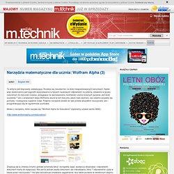 Narzędzia matematyczne dla ucznia: Wolfram Alpha (3) « Młody Technik