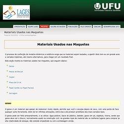 Materiais Usados nas Maquetes