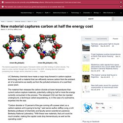 New material captures carbon at half the energy cost