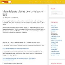 Material para clases de conversación ELE