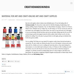 Material For Art And Craft-Online Art And Craft Supplies – creativehandsinindia